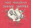 Mike Mulligan and His Steam Shovel - Virginia Lee Burton