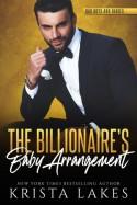 The Billionaire's Baby Arrangement: A Billionaire and Barista Love Story - Krista Lakes
