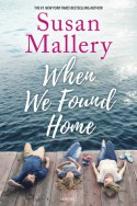 When We Found Home - Susan Mallery