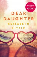 Dear Daughter - Elizabeth Little