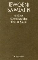 Aufsätze, Autobiographie, Brief an Stalin - Jewgenij Samjatin