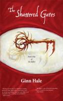 The Shattered Gates (The Rifter) - Ginn Hale