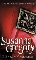 A Bone of Contention - Susanna Gregory