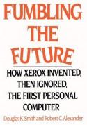 Fumbling the Future - Douglas K. Smith