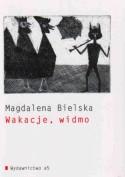 Wakacje, widmo - Magdalena Bielska
