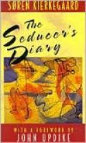 The Seducer's Diary - Søren Kierkegaard, Edna Hatlestad Hong, Howard Vincent Hong