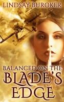 Balanced on the Blade's Edge - Lindsay Buroker