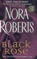 Black Rose - Nora Roberts