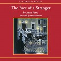 The Face of a Stranger: A William Monk Novel #1 - Davina Porter, Anne Perry