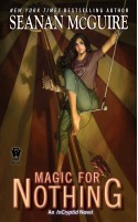 Magic for Nothing - Seanan McGuire