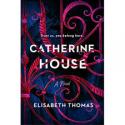 Catherine House - Elisabeth Thomas