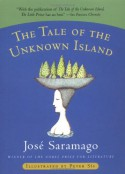 The Tale of the Unknown Island - José Saramago, Peter Sís, Margaret Jull Costa