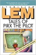 Tales of Pirx the Pilot - Stanisław Lem, Louis Iribarne