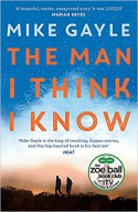 The Man I Think I Know - Mike Gayle