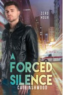 A Forced Silence - Cate Ashwood