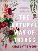 The Natural Way of Things - Charlotte Wood