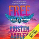 Free (Chaos #6) - Kate Russell, Kristen Ashley