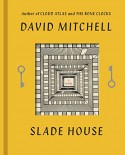 Slade House: A Novel - David Mitchell