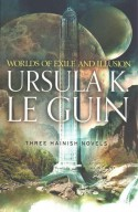 Worlds of Exile and Illusion - Ursula K. Le Guin