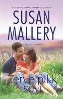 Terve pikk suvi (Fool's Gold, #9) - Susan Mallery, Raili Puskar