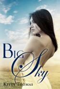 Big Sky - Kitty Thomas