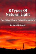 8 Types Of Natural Light That Will Add Drama To Your Photographs - Anne McKinnell