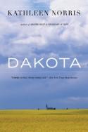 Dakota: A Spiritual Geography - Kathleen Norris