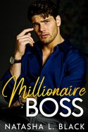 Millionaire Boss: A Secret Baby Romance (Freeman Brothers Book 1) - Natasha L. Black