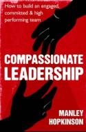 Compassionate Leadership - Manley Hopkinson