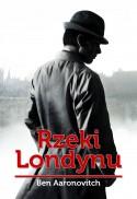 Rzeki Londynu - Ben Aaronovitch
