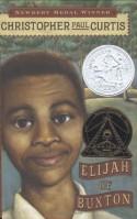 Elijah of Buxton - Christopher Paul Curtis