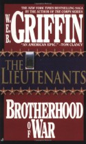 The Lieutenants (Brotherhood Of War, #1) - W.E.B. Griffin