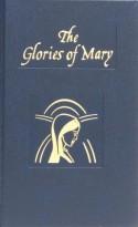 Glories of Mary - Alphonsus Maria de Liguori