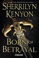 Born of Betrayal (The League: Nemesis Rising) - Sherrilyn Kenyon