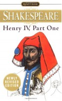 Henry IV, Part 1 (Signet Classics) - Sylvan Barnet, Maynard Mack, William Shakespeare