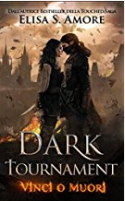 Dark Tournament: Vinci o Muori - Elisa S. Amore