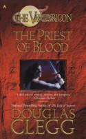 The Priest of Blood - Douglas Clegg