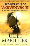 Drager van de wolvenvacht (De saga van de eilanden van het licht #1) - Juliet Marillier