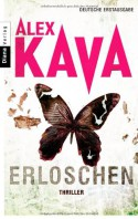 Erloschen (Maggie O´Dell, #10) - Alex Kava