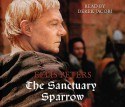 The Sanctuary Sparrow - Derek Jacobi, Ellis Peters