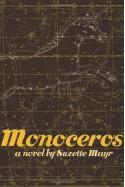 Monoceros - Suzette Mayr