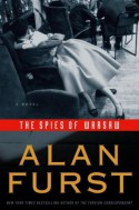 The Spies of Warsaw - Alan Furst