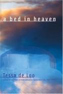 A Bed in Heaven - Tessa de Loo