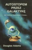 Autostopem przez galaktykę - Douglas Adams, Paweł Wieczorek