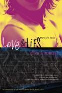 Love & Lies: Marisol's Story - Ellen Wittlinger