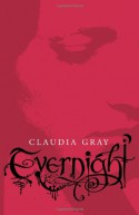 Evernight - Claudia Gray