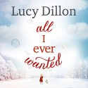 All I Ever Wanted - Lucy Dillon, Hodder & Stoughton