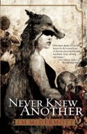 Never Knew Another - J.M. McDermott