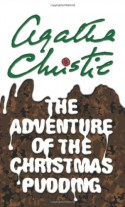 Adventure of the Christmas Pudding (Poirot) - Agatha Christie