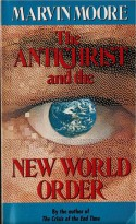 The Antichrist And The New World Order - Marvin Moore